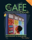 Image for The CAFE Book : Engaging All Students in Daily Literacy Assessment & Instruction