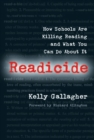Image for Readicide : How Schools Are Killing Reading and What You Can Do About It
