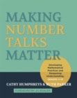 Image for Making Number Talks Matter : Developing Mathematical Practices and Deepening Understanding, Grades 4-10