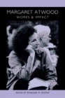 Image for Margaret Atwood  : works and impact