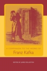 Image for A companion to the works of Franz Kafka
