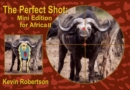 Image for The Perfect Shot : Mini Edition for Africa 2