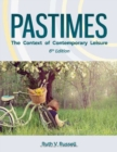 Image for Pastimes  : the context of contemporary leisure