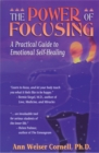 Image for The Power Of Focusing : Finding Your Inner Voice