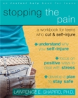 Image for Stopping The Pain: A Workbook for Teens Who Cut and Self-Injure