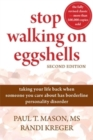 Image for Stop walking on eggshells  : taking your life back when someone you care about has borderline personality disorder