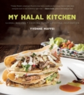 Image for My halal kitchen  : global recipes, cooking tips, and lifestyle inspiration