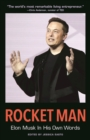 Image for Rocket man  : Elon Musk in his own words