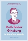 Image for Ruth Bader Ginsburg in her own words