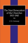 Image for The Nazi Persecution of the Churches, 1933-1945
