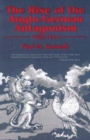 Image for The rise of the Anglo-German antagonism, 1860-1914