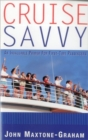 Image for Cruise Savvy : An Invaluable Primer for First Time Passengers