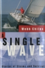 Image for A Single Wave : Stories of Storms and Survival