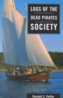 Image for Logs of the Dead Pirates Society : A Schooner Adventure Around Buzzards Bay