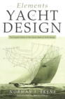 Image for Elements of Yacht Design : The Original Edition of the Classic Book on Yacht Design