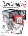 Image for Zentangle 6 : Terrific Stencils and Cards
