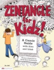 Image for Zentangle for kidz  : a comic guide with Alex and Lilah