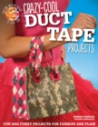 Image for Crazy-cool duct tape projects