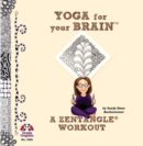 Image for Yoga for your brain  : a zentangle workout