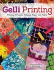 Image for Gelli printing  : printing without a press on paper and fabric using the Gelli plate
