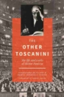 Image for The Other Toscanini : The Life and Works of HA (c)ctor Panizza