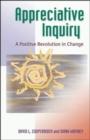 Image for Appreciative Inquiry: A Positive Revolution in Change