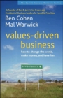Image for Values-driven business  : how to change the world, make money, and have fun