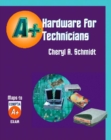 Image for Hardware for A+ Technicians