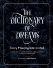 Image for The Dictionary of Dreams : Every Meaning Interpreted