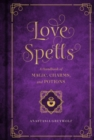 Image for Love Spells : A Handbook of Magic, Charms, and Potions