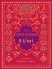 Image for The Love Poems of Rumi : Translated by Nader Khalili