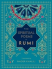 Image for The Spiritual Poems of Rumi : Translated by Nader Khalili