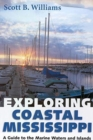Image for Exploring Coastal Mississippi : A Guide to the Marine Waters and Islands