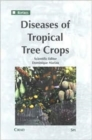 Image for Diseases of tropical tree crops