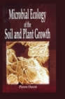Image for Microbial ecology of the soil and plant growth