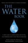 Image for The water book  : a simple approach to one of Earth's most precious resources
