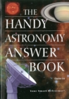 Image for The Handy Astronomy Answer Book
