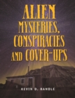 Image for Alien Mysteries, Conspiracies and Cover-Ups