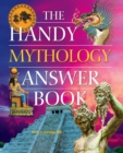 Image for The handy mythology answer book