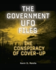 Image for The government UFO Files  : the conspiracy of cover-up