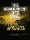 Image for The government UFO files: the conspiracy of cover-up