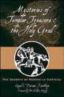 Image for Mysteries of templar treasure and the holy grail  : the secrets of Renne-le-Chãateau