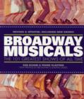 Image for Broadway musicals  : the 101 greatest shows of all time