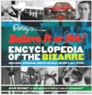 Image for Ripley's believe it or not! encyclopedia of the bizarre  : amazing, strange, inexplicable, weird and all true!