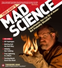 Image for Theo Gray's mad science experiments you can do at home but probably shouldn't