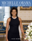 Image for Michelle Obama  : first lady of fashion and style