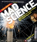 Image for Theo Gray's mad science  : experiments you can do at home - but probably shouldn't