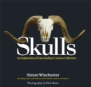 Image for Skulls  : an exploration of Dudley's curious collection