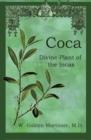 Image for Coca : Divine Plant of the Incas