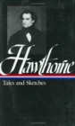 Image for Nathaniel Hawthorne : Tales and Sketches, Collected Novels